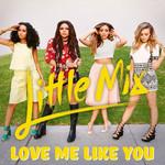 Love Me Like You (Cd Single) Little Mix