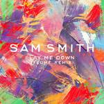 Lay Me Down (Flume Remix) (Cd Single) Sam Smith