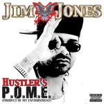 Hustler's P.o.m.e. (Product Of My Environment) (Ep) Jim Jones