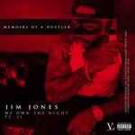 We Own The Night Pt. Ii: Memoirs Of A Hustler Jim Jones