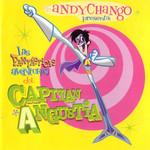 Las Fantasticas Aventuras Del Capitan Angustia Andy Chango