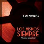 Los Mismos Siempre (Acoustic Version) (Cd Single) Tan Bionica