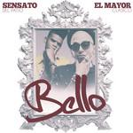 Bello (Featuring Sensato) (Cd Single) El Mayor Clasico