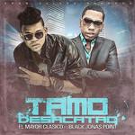 Tamo Desacatao (Featuring Black Jonas Point) (Cd Single) El Mayor Clasico