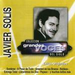 Coleccion Grandes Voces Del Siglo Javier Solis