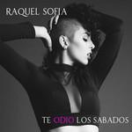 Te Odio Los Sabados (Ep) Raquel Sofia