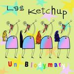 Un Blodymary (Cd Single) Las Ketchup