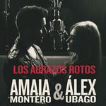 Los Abrazos Rotos (Featuring Alex Ubago) (Cd Single) Amaia Montero