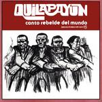 Canto Rebelde Del Mundo Quilapayun
