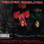Nocturnal Heltah Skeltah