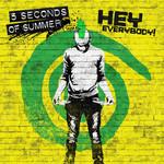 Hey Everybody! (Cd Single) 5 Seconds Of Summer