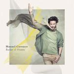 Bailar El Viento Manuel Carrasco
