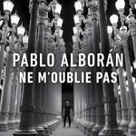Ne M'oublie Pas (Cd Single) Pablo Alboran