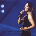 El Amor En Concierto Myriam Hernandez