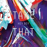 Hey Boy (Cd Single) Take That