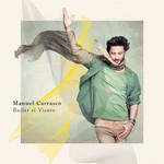 Bailar El Viento (Deluxe Edition) Manuel Carrasco