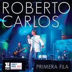 Primera Fila Roberto Carlos