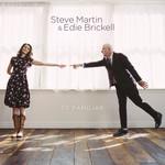 So Familiar Steve Martin & Edie Brickell