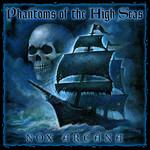 Phantoms Of The High Seas Nox Arcana