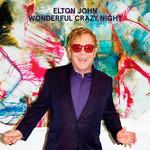 Wonderful Crazy Night (Deluxe Edition) Elton John