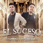 El Suceso Alfonso Stummo & Franco Argüelles