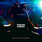 Can't Feel My Face (Martin Garrix Remix) (Cd Single) The Weeknd