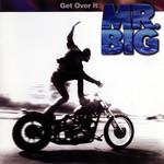 Get Over It (Japan Edition) Mr. Big