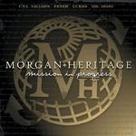Mission In Progress Morgan Heritage