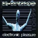 Electronic Pleasure (Japan Edition) N-Trance