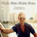 Todo Bien Muito Bom (Cd Single) Jerau