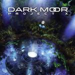 Project X Dark Moor