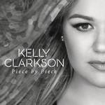 Piece By Piece (Radio Mix) (Cd Single) Kelly Clarkson