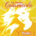 La Güera Consentida Yuri