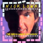 The Abominable Showman Nick Lowe
