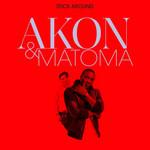 Stick Around (Featuring Matoma) (Cd Single) Akon