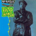 Mad Professor Recaptures Pato Banton Pato Banton