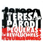 Pequeñas Revoluciones Teresa Parodi