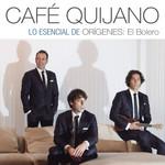 Lo Esencial De Origenes: El Bolero Cafe Quijano