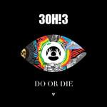 Do Or Die (Cd Single) 3oh!3