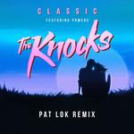 Classic (Featuring Powers) (Pat Lok Remix) (Cd Single) The Knocks