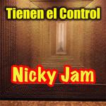 Tienen El Control (Cd Single) Nicky Jam