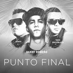 Punto Final (Featuring Saga Whiteblack & Sonyc) (Cd Single) Danny Romero
