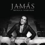 Jamas (Cd Single) Monica Naranjo