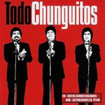 Todo Chunguitos Los Chunguitos