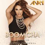 Boom Cha (Featuring Zuzuka Poderosa) (Cd Single) Anahi