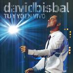 Tu Y Yo En Vivo David Bisbal