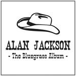 The Bluegrass Album Alan Jackson
