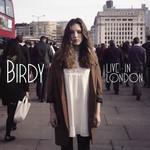 Live In London Birdy