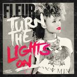 Turn The Lights On (Cd Single) Fleur East