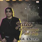 La Unica Julio La Pachanga Del Sur